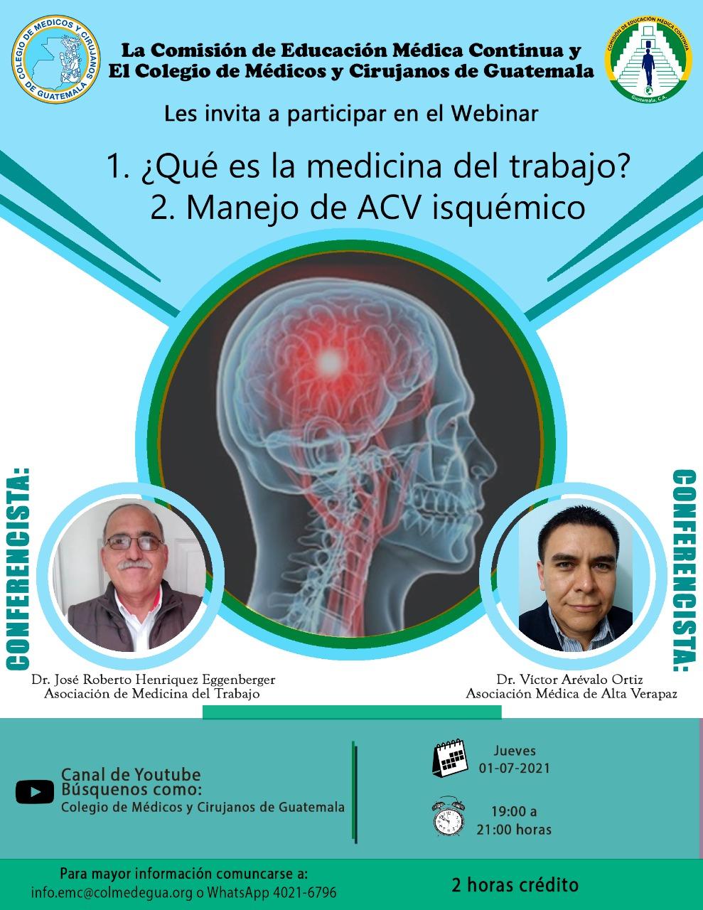 Webinar 1. ¿Qué es la medicina del trabajo? 2. Manejo de ACV isquémico.